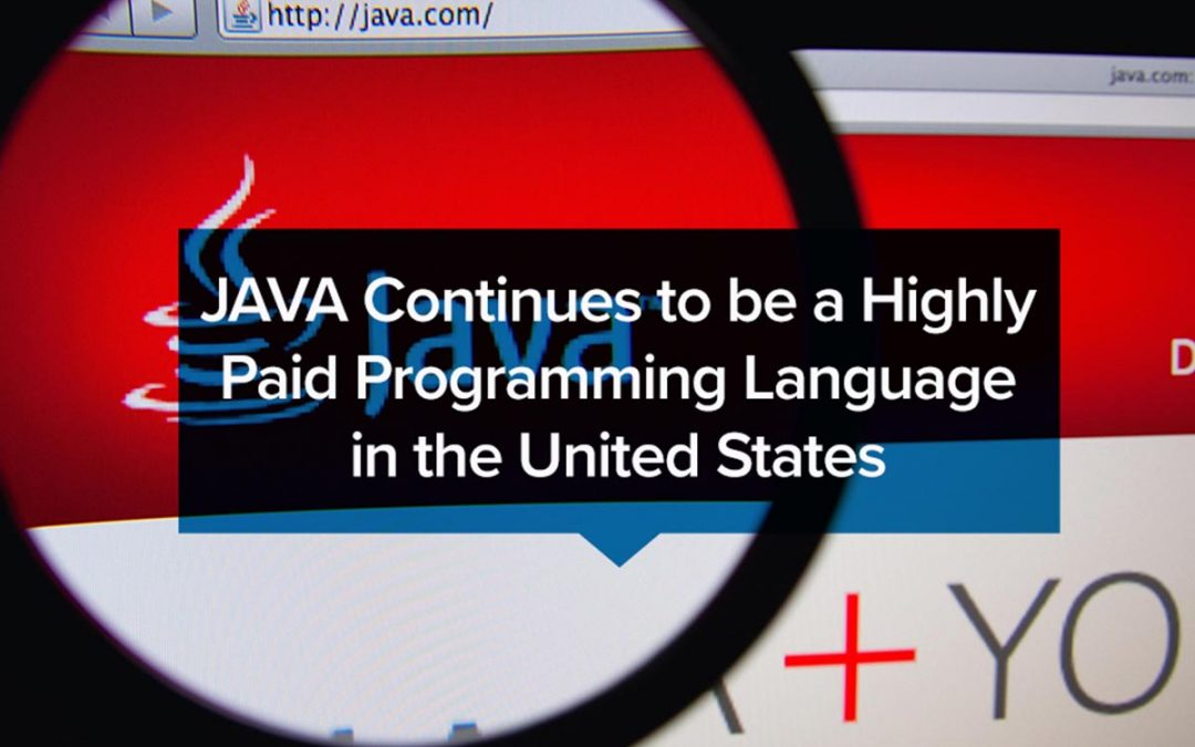 JAVA Continues to be a Highly Paid Programming Language in the United States