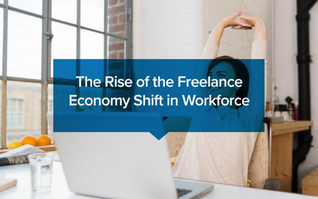 The Rise of the Freelance Economy: Shift in Workforce