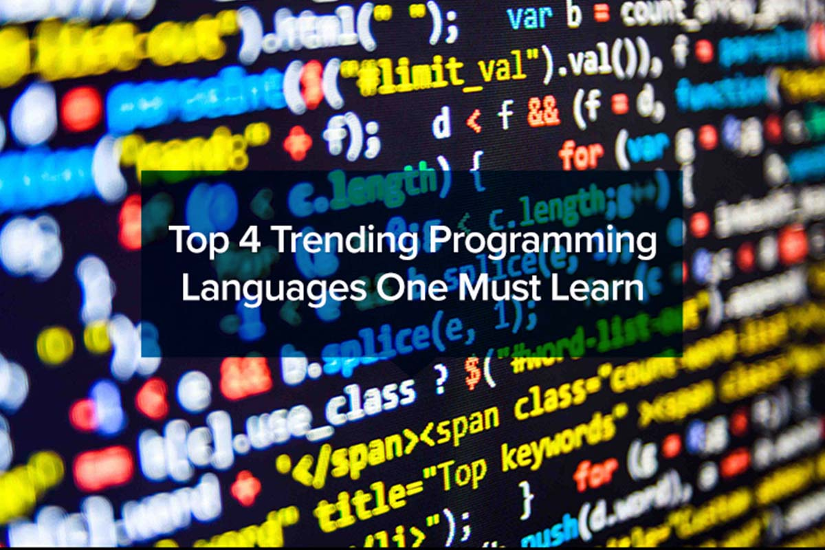 Top 4 Trending Programming Languages One Must Learn