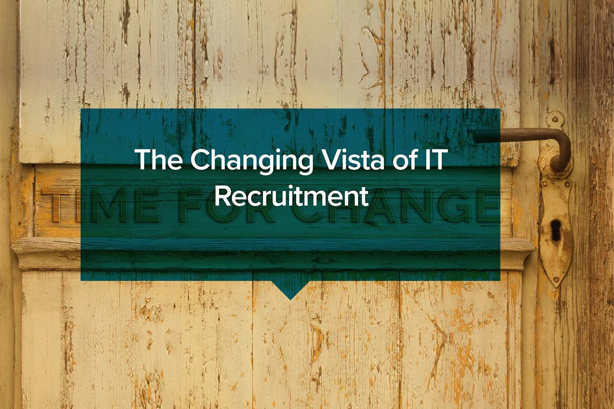 The changing Vista of IT Recruitment