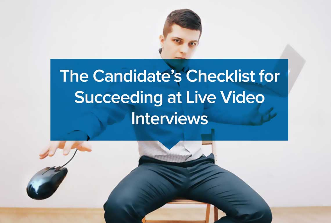 The-Candidate's-Checklist-for-Succeeding-at-Live-Video-Interviews_1