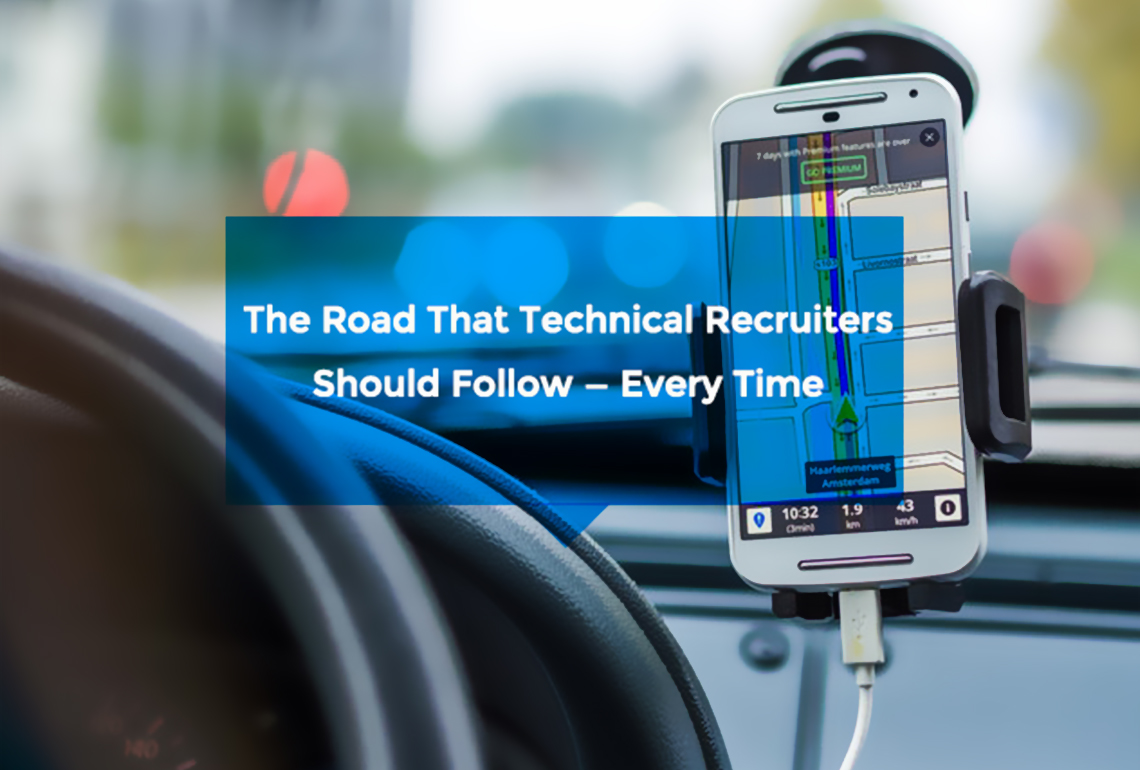 The Road That Technical Recruiters Should Follow—Every Time copy