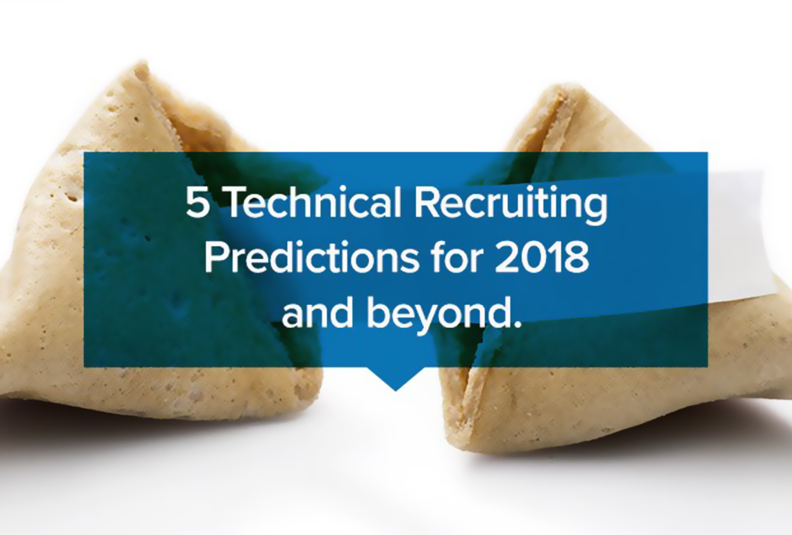 5 Technical Recruiting Predictions for 2018 and beyond