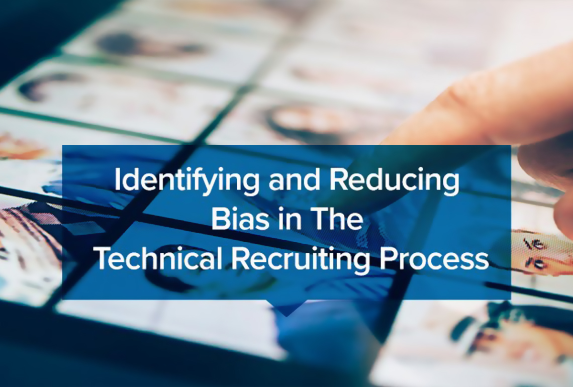 Identifying and reducing bias in the technical recruiting process