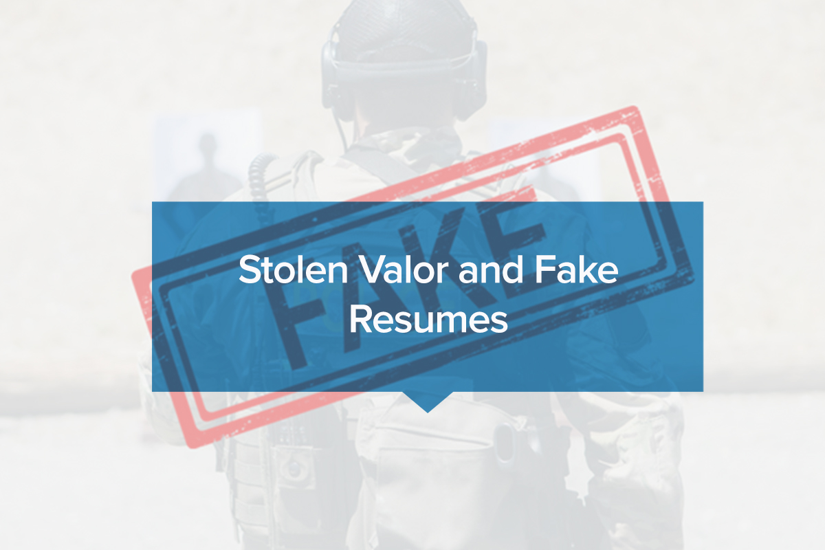 Stolen Valor and Fake Resumes