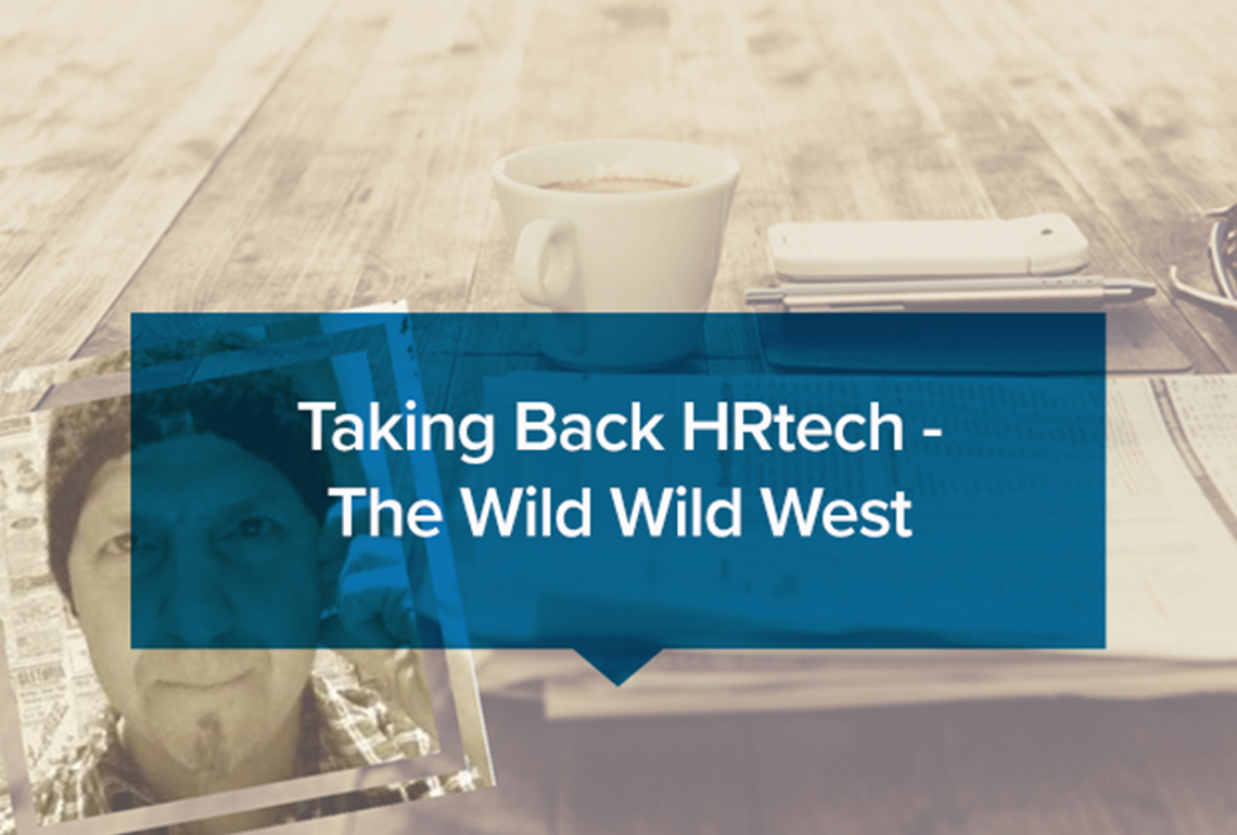 Taking-Back-HRtech---The-Wild-Wild-West