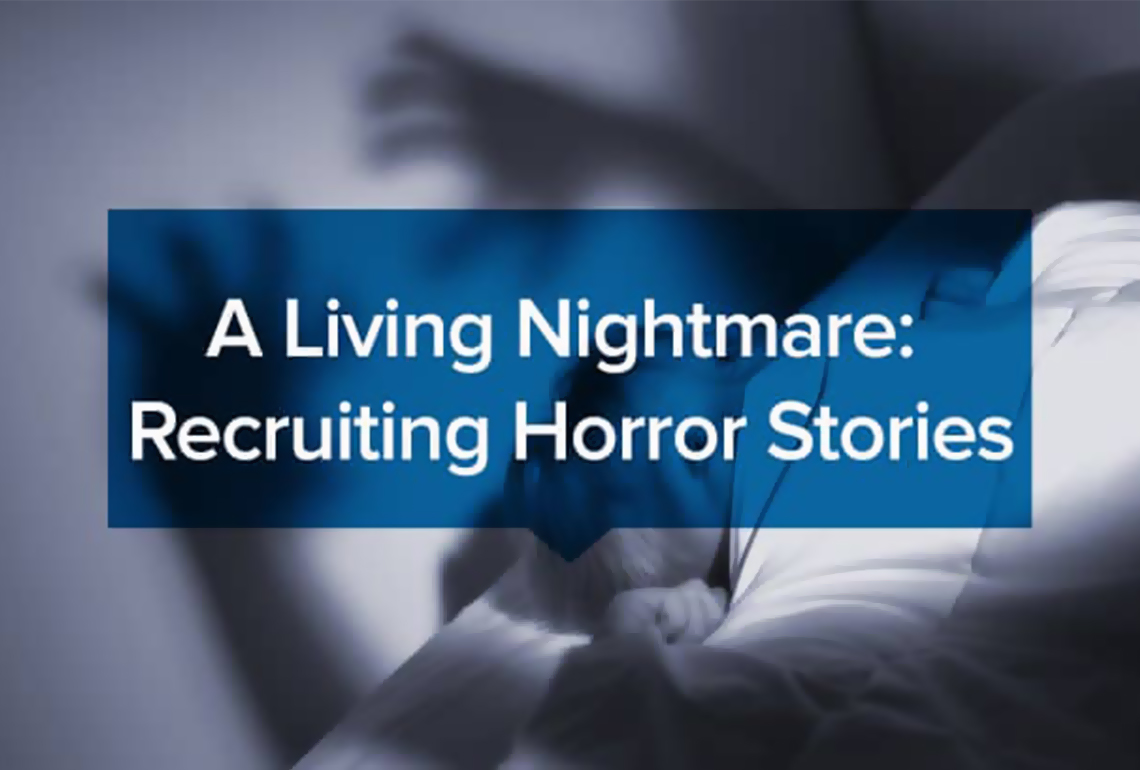 A-Living-Nightmare-Recruiting-Horror-Stories