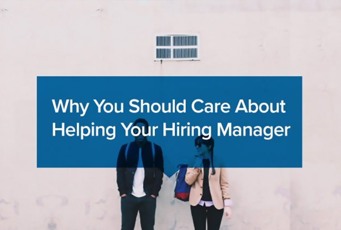 Why-You-Should-Care-About-Helping-Your-Hiring-Manager