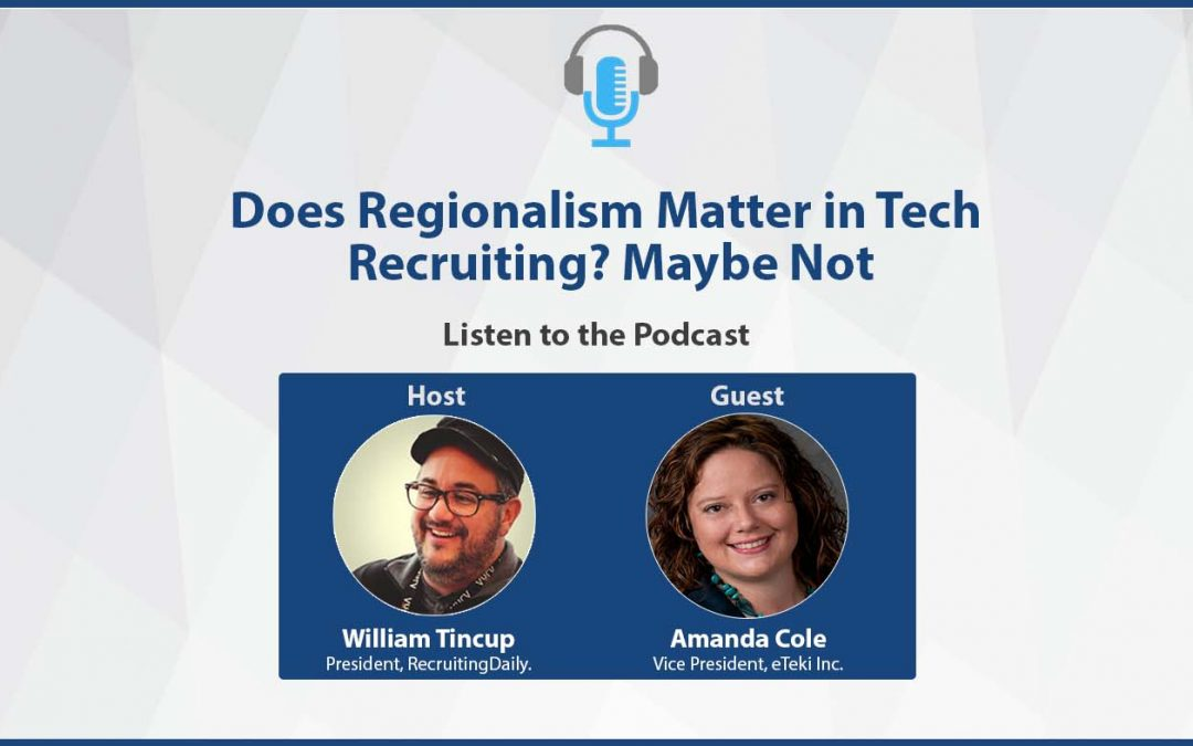 Does Regionalism Matter in Tech Recruiting? Maybe Not.