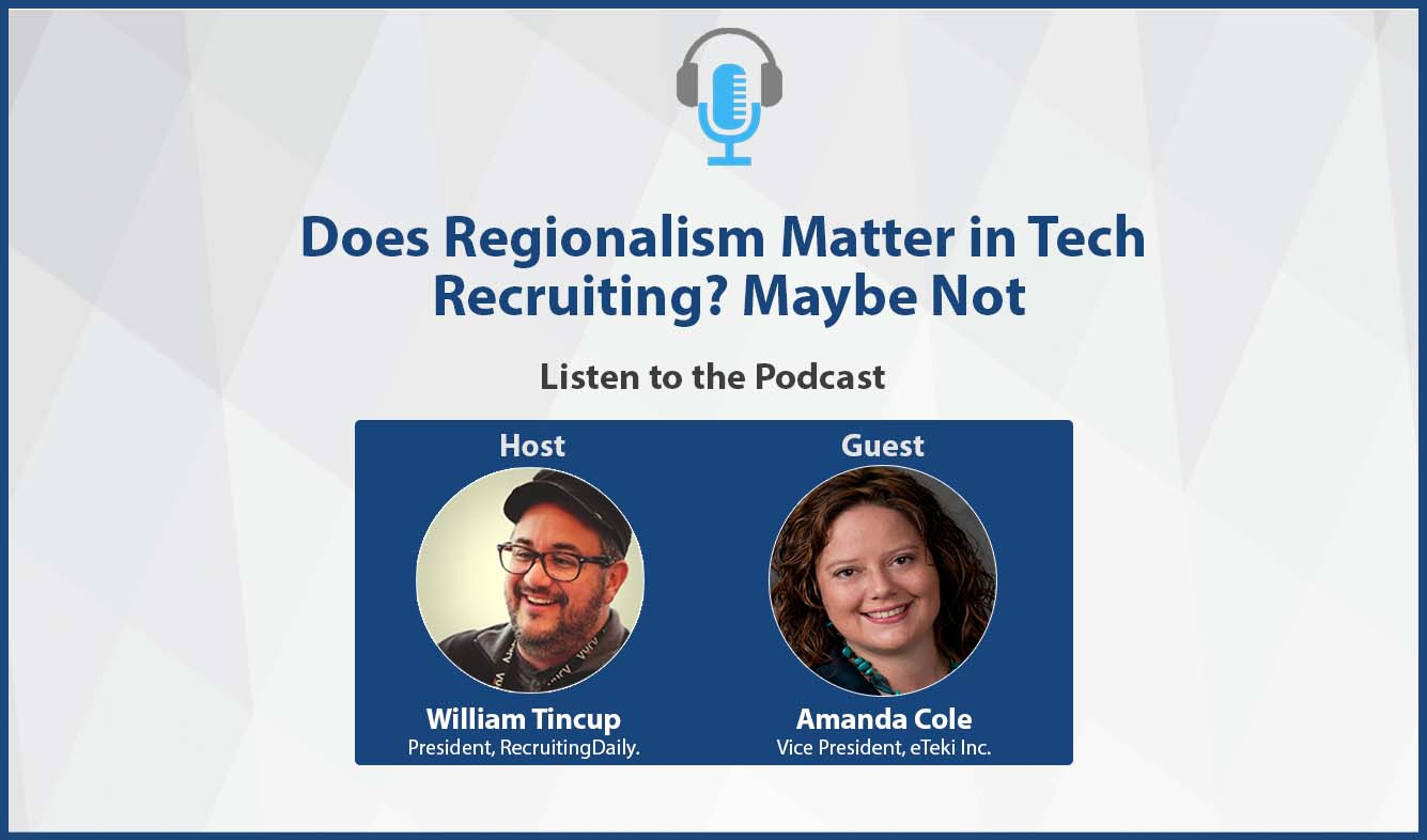 Does Regionalism Matter in Tech Recruiting Podcast Banner
