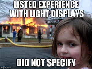 listed experience with light displays