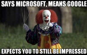 says microsoft means google