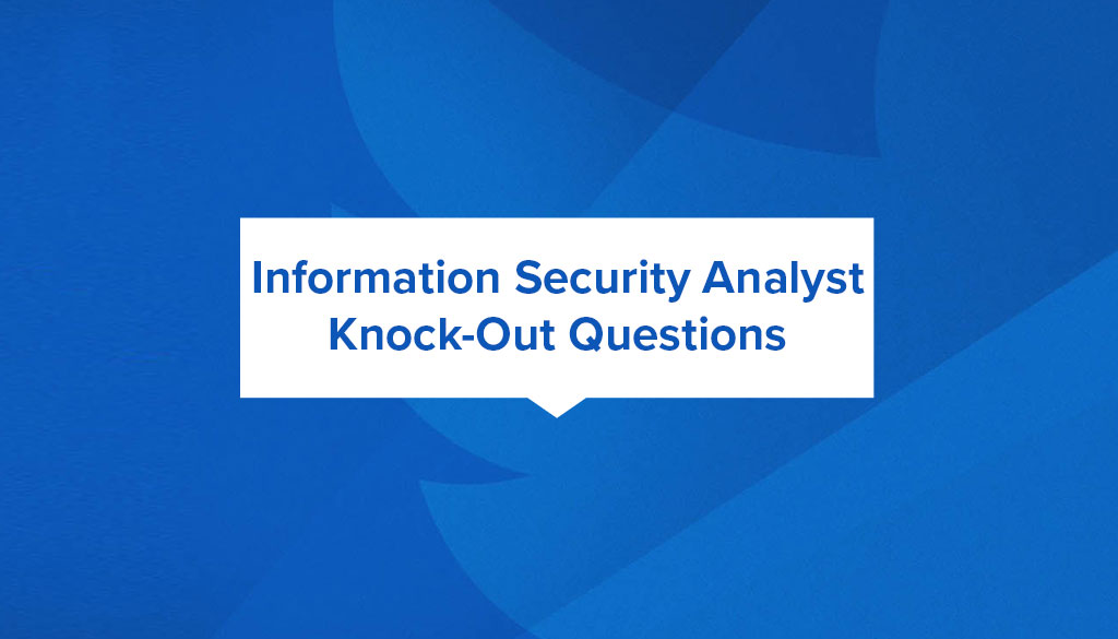 Information Security Analyst Knock Out Questions