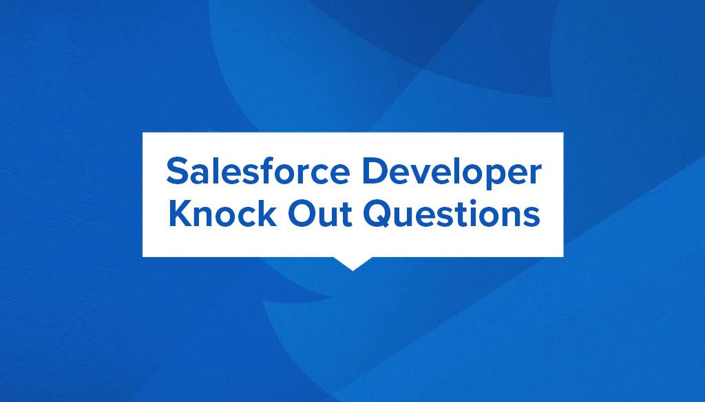 salesforce developer knock out questions